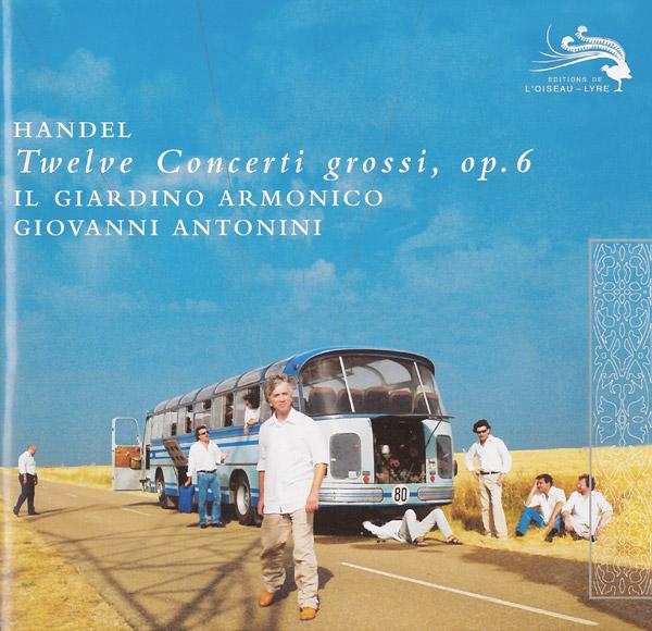 Händel: Twelve Concerti grossi, Op. 6